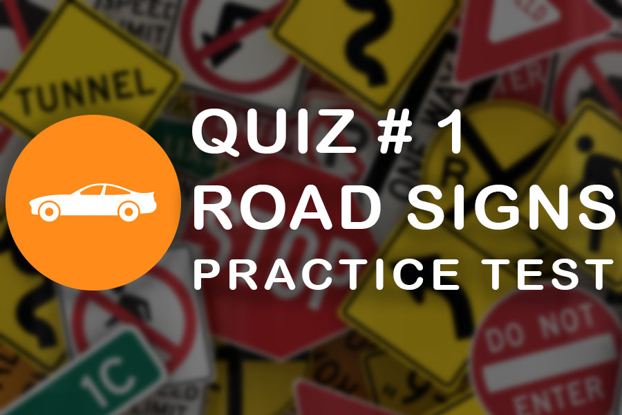 PEI Class 7 Road Signs Practice Test